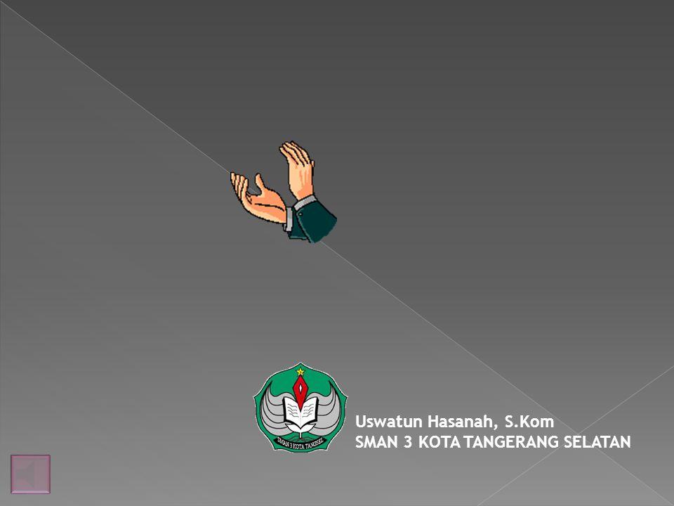 Uswatun Hasanah, S.Kom SMAN 3 KOTA TANGERANG SELATAN