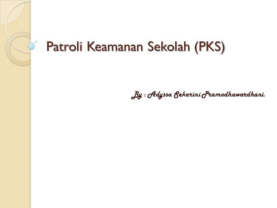 Patroli Keamanan Sekolah (PKS)