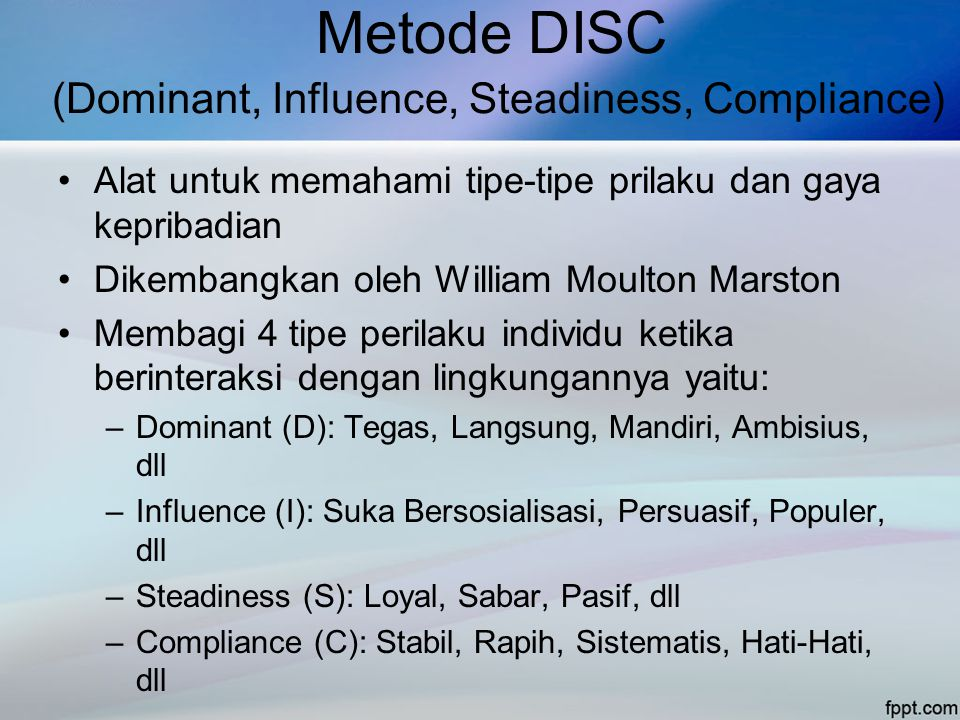 Metode DISC (Dominant, Influence, Steadiness, Compliance)