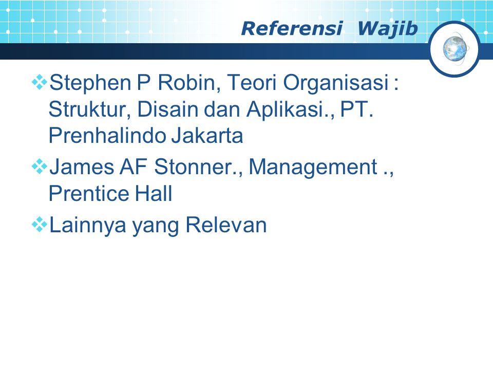 James AF Stonner., Management ., Prentice Hall Lainnya yang Relevan