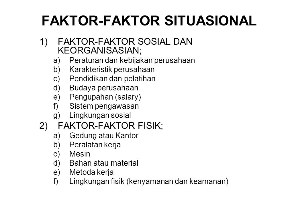 FAKTOR-FAKTOR SITUASIONAL