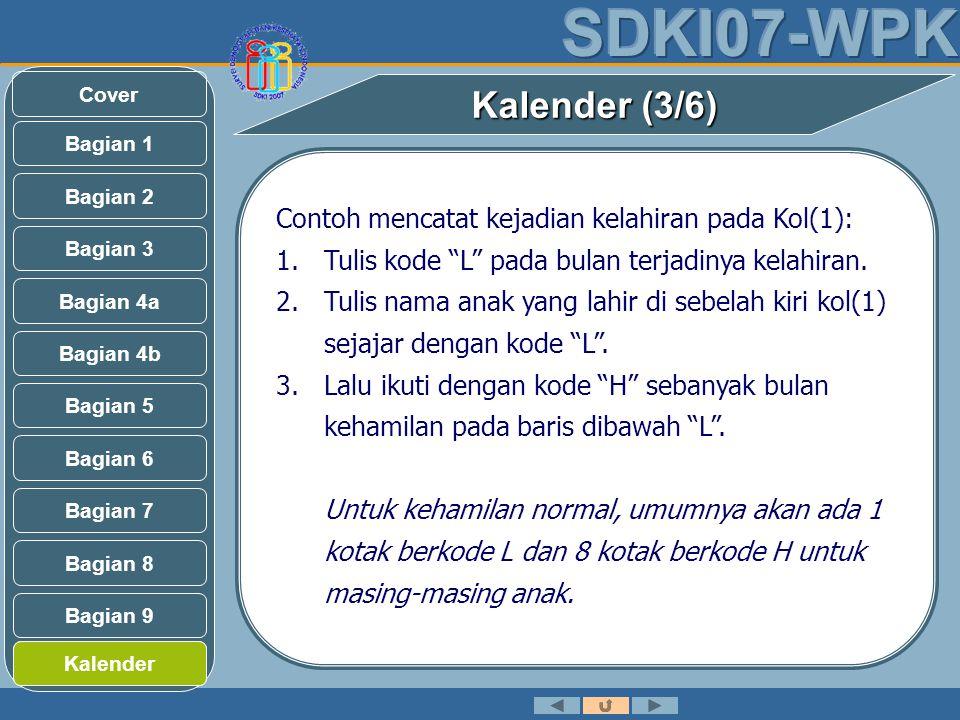 Kalender (3/6) Contoh mencatat kejadian kelahiran pada Kol(1):