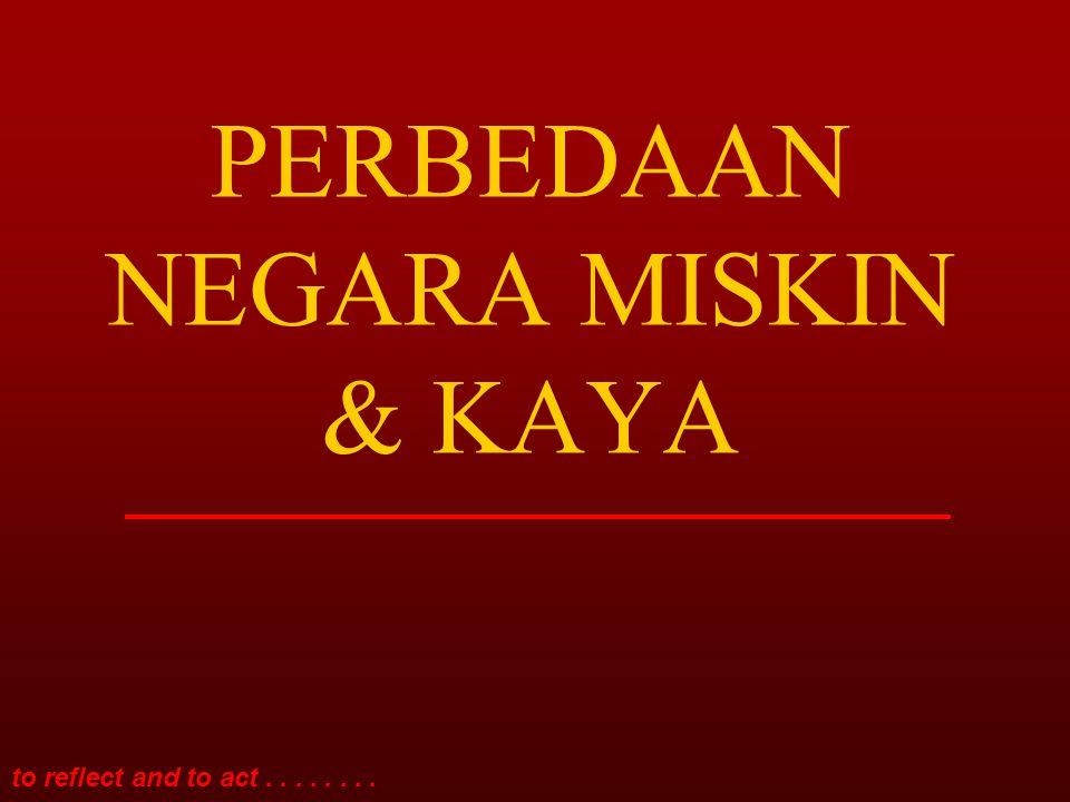 PERBEDAAN NEGARA MISKIN & KAYA