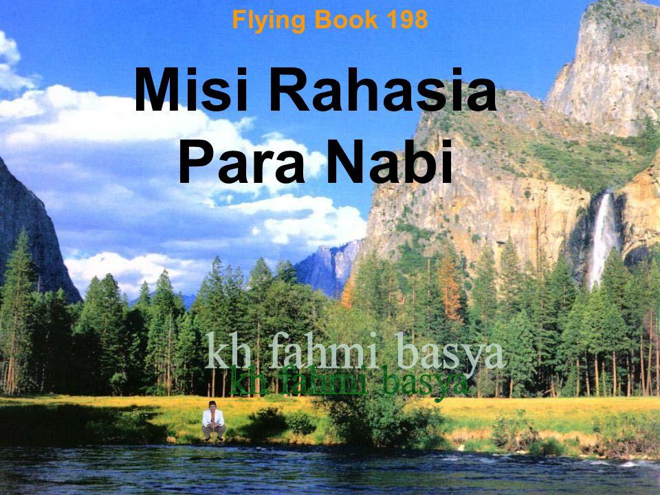 Flying Book 198 Misi Rahasia Para Nabi kh fahmi basya