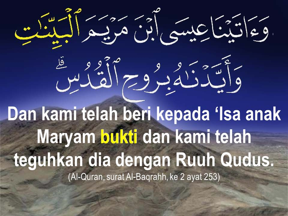 (Al-Quran, surat Al-Baqrahh, ke 2 ayat 253)