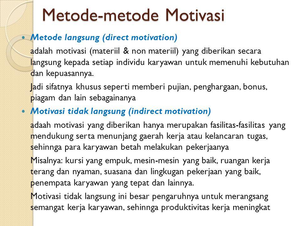 Metode-metode Motivasi