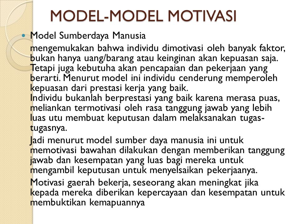 MODEL-MODEL MOTIVASI Model Sumberdaya Manusia