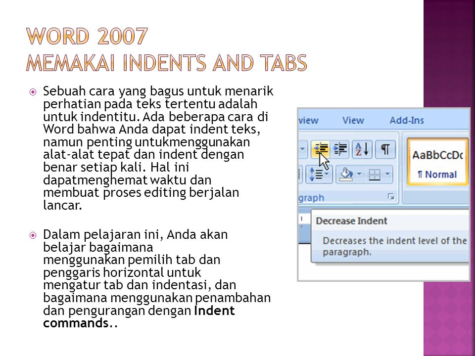Word 2007 memakai Indents and Tabs