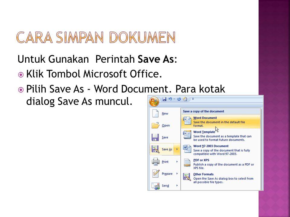 Cara Simpan Dokumen Untuk Gunakan Perintah Save As: