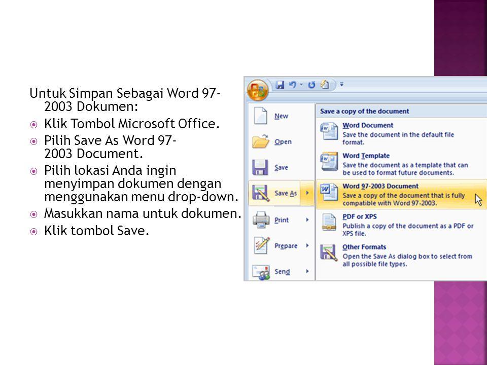 Untuk Simpan Sebagai Word 97- 2003 Dokumen: