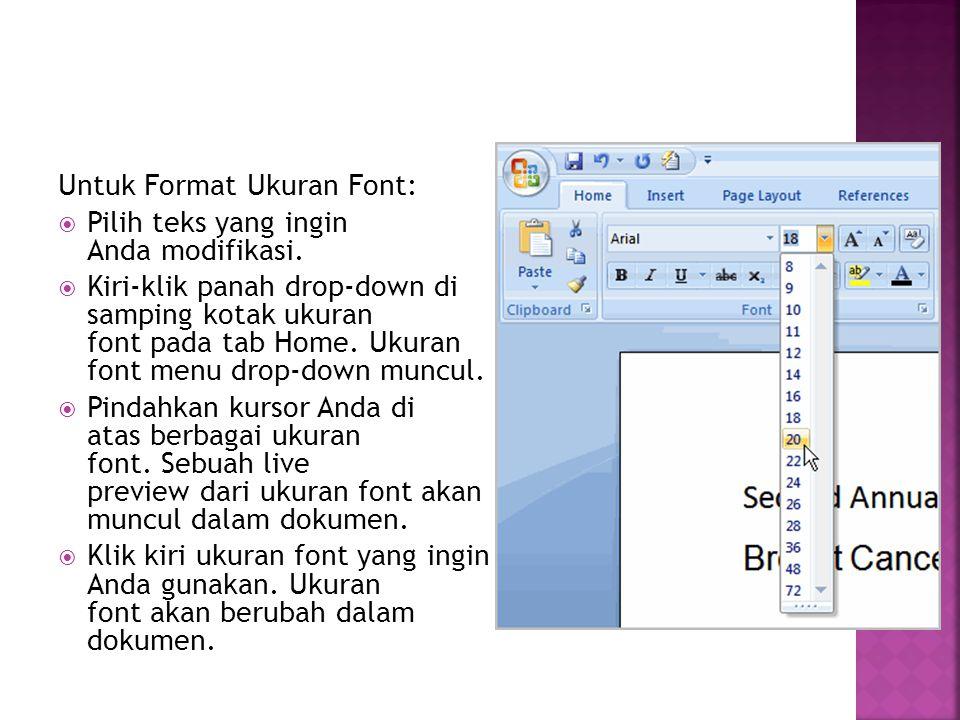 Untuk Format Ukuran Font: