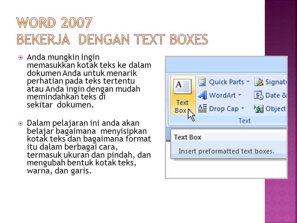 Word 2007 Bekerja dengan Text boxes