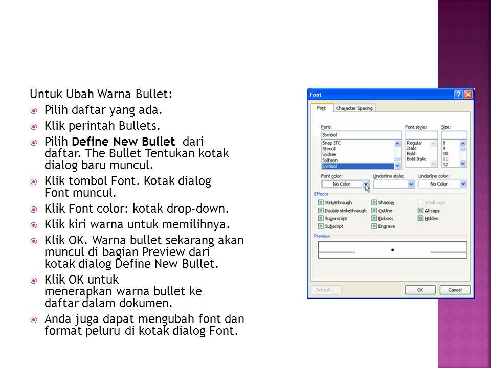 Untuk Ubah Warna Bullet: