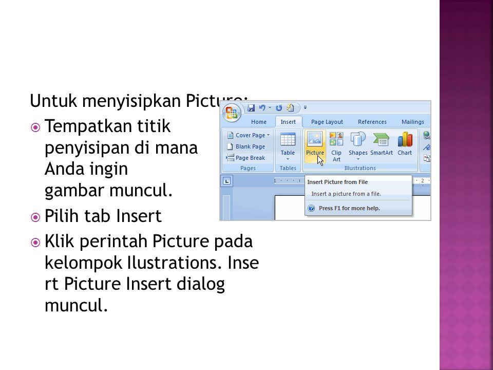 Untuk menyisipkan Picture: