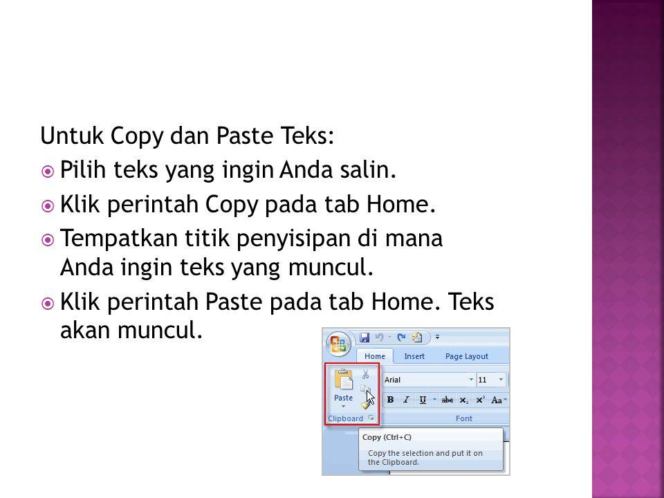 Untuk Copy dan Paste Teks: