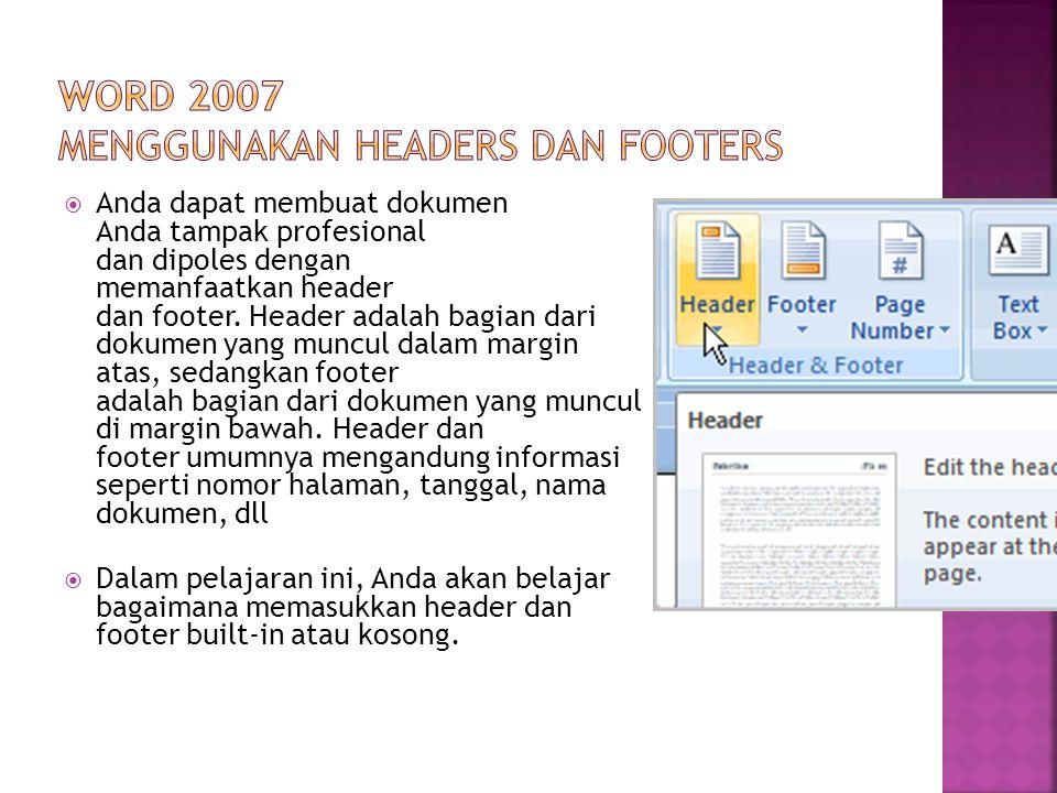 Word 2007 Menggunakan Headers dan Footers