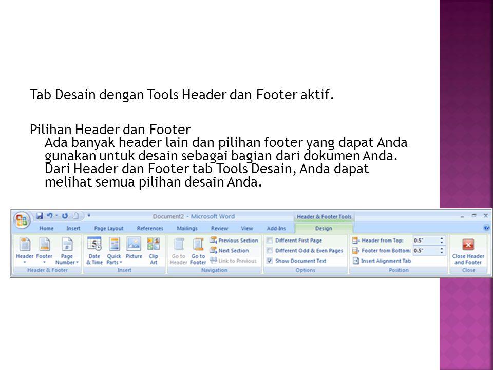 Tab Desain dengan Tools Header dan Footer aktif