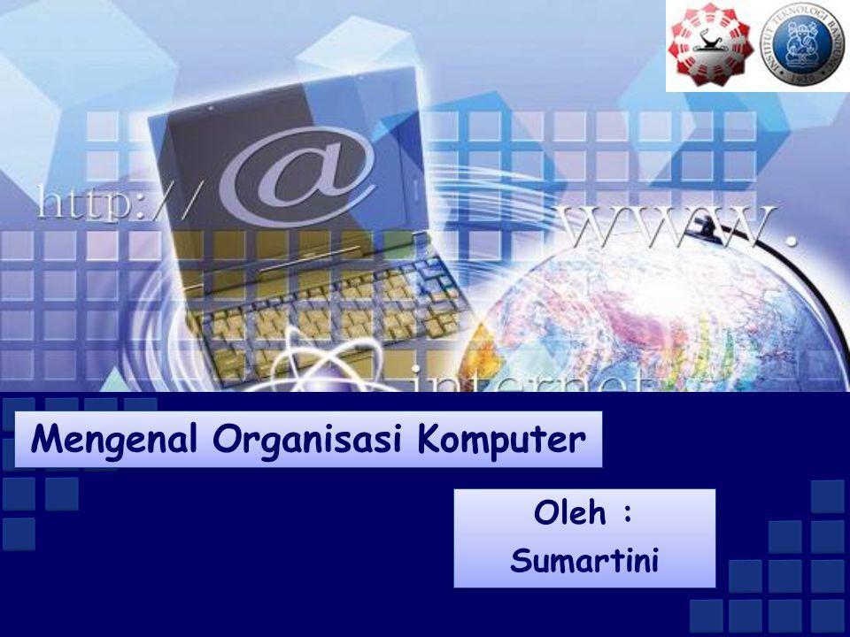 Mengenal Organisasi Komputer