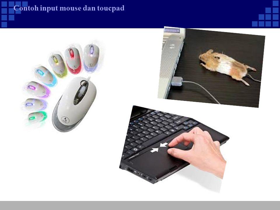 Contoh input mouse dan toucpad
