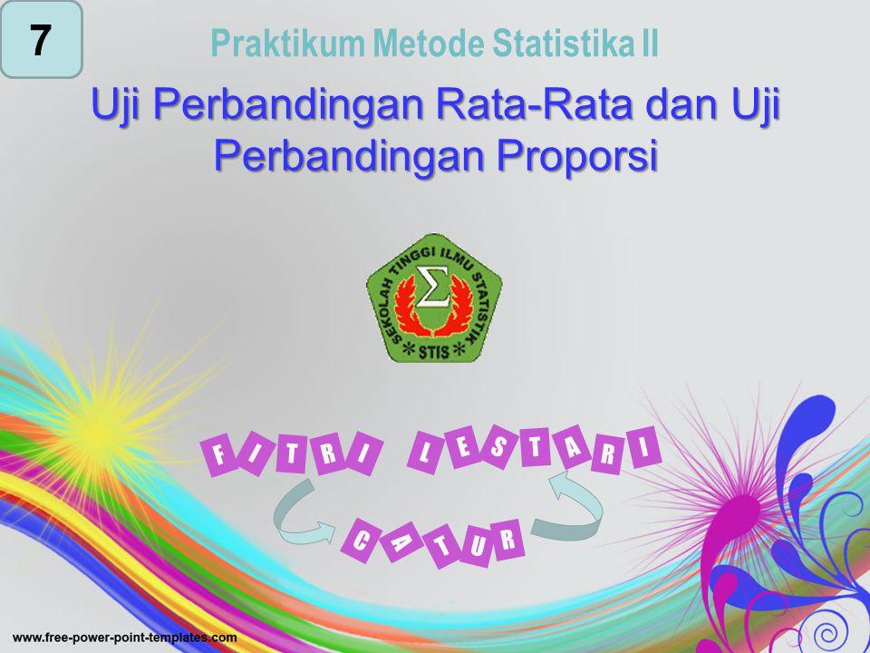 Uji Perbandingan Rata-Rata dan Uji Perbandingan Proporsi