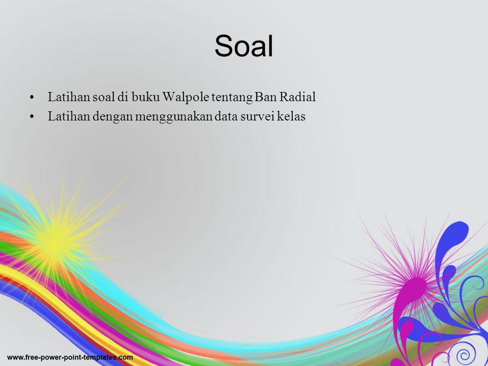 Soal Latihan soal di buku Walpole tentang Ban Radial