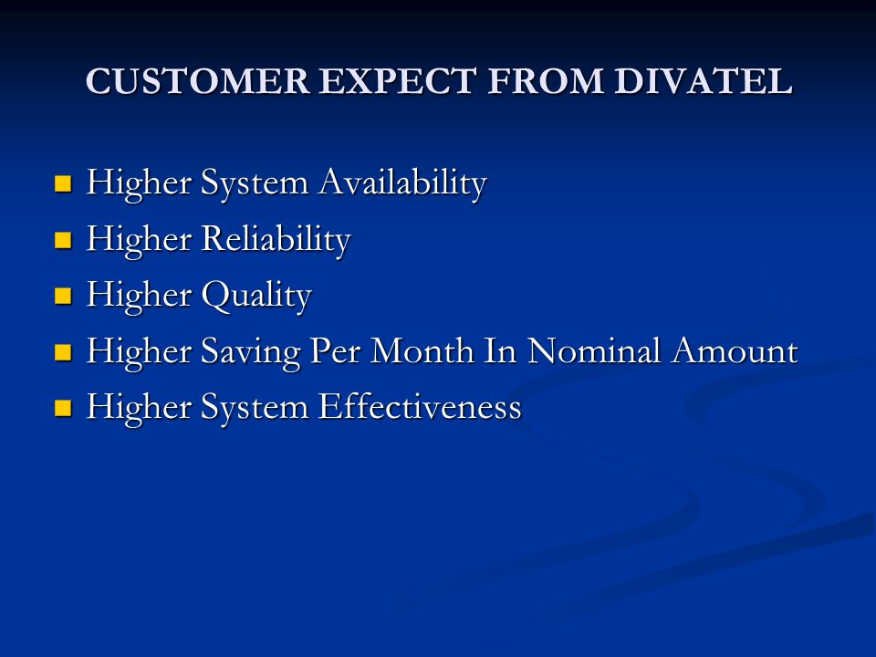 CUSTOMER EXPECT FROM DIVATEL
