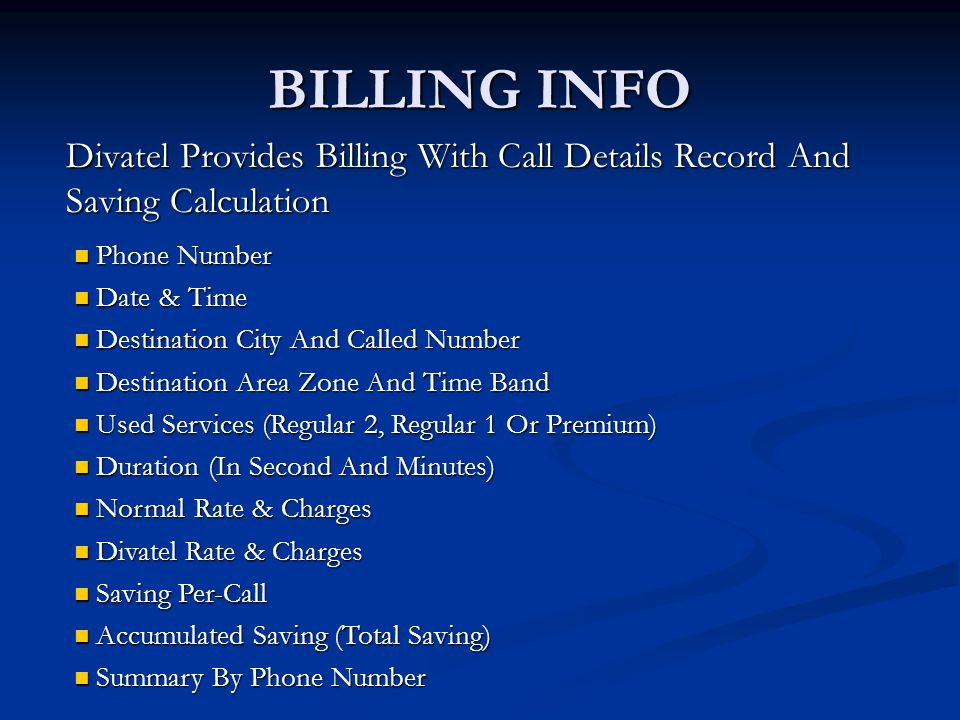 BILLING INFO Divatel Provides Billing With Call Details Record And Saving Calculation. Phone Number.