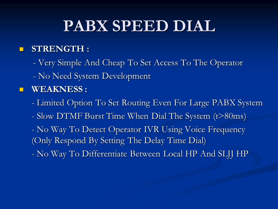 PABX SPEED DIAL STRENGTH :