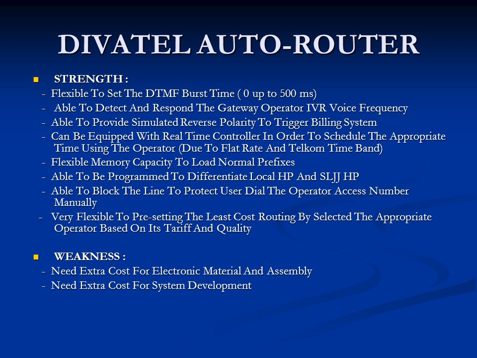 DIVATEL AUTO-ROUTER STRENGTH :