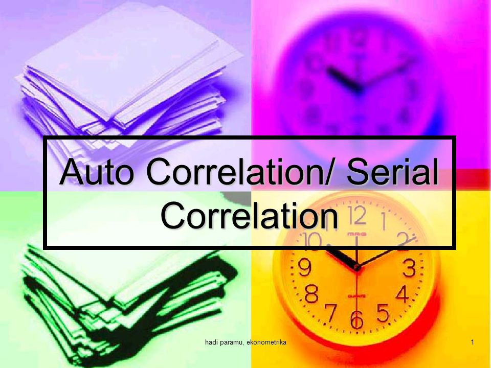 Auto Correlation/ Serial Correlation