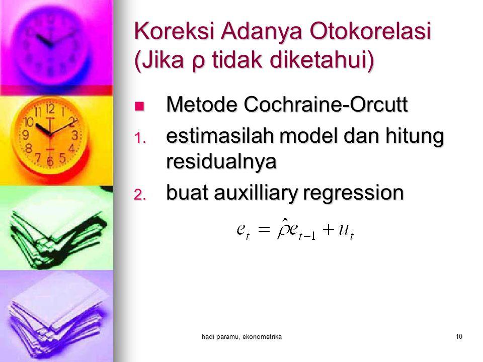 Koreksi Adanya Otokorelasi (Jika ρ tidak diketahui)