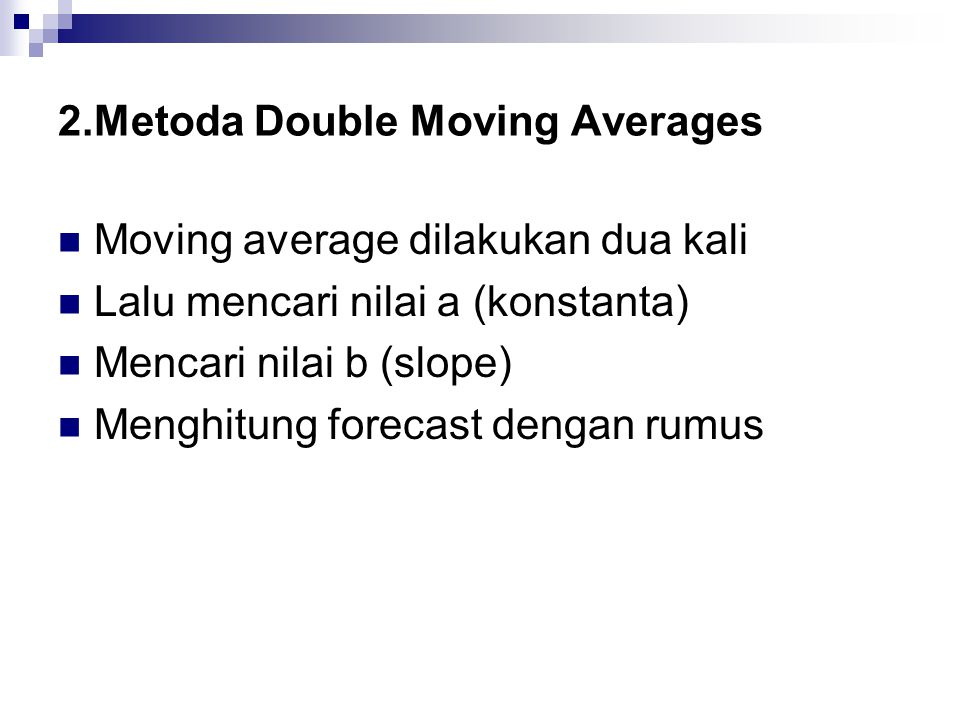 2.Metoda Double Moving Averages