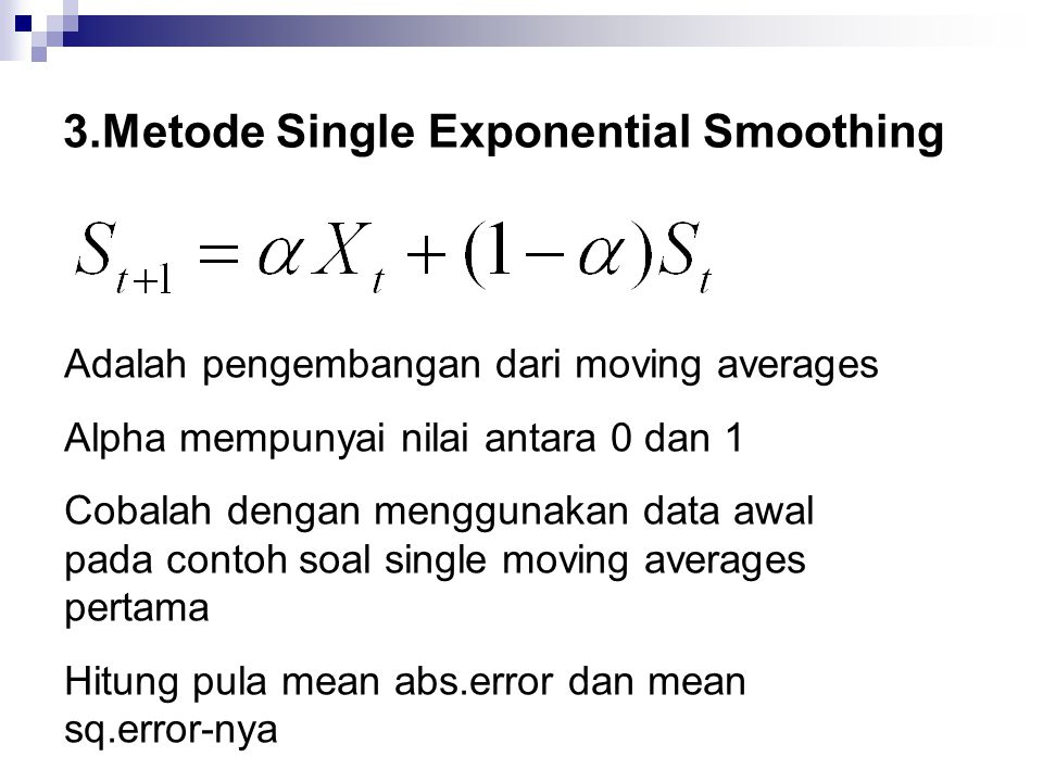 3.Metode Single Exponential Smoothing