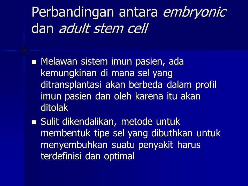Perbandingan antara embryonic dan adult stem cell