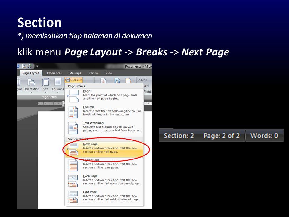 Section *) memisahkan tiap halaman di dokumen