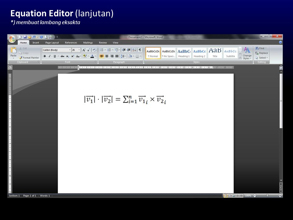 Equation Editor (lanjutan) *) membuat lambang eksakta