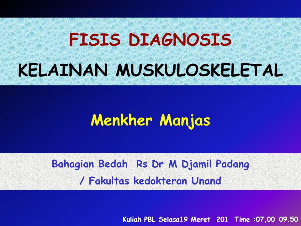 FISIS DIAGNOSIS KELAINAN MUSKULOSKELETAL