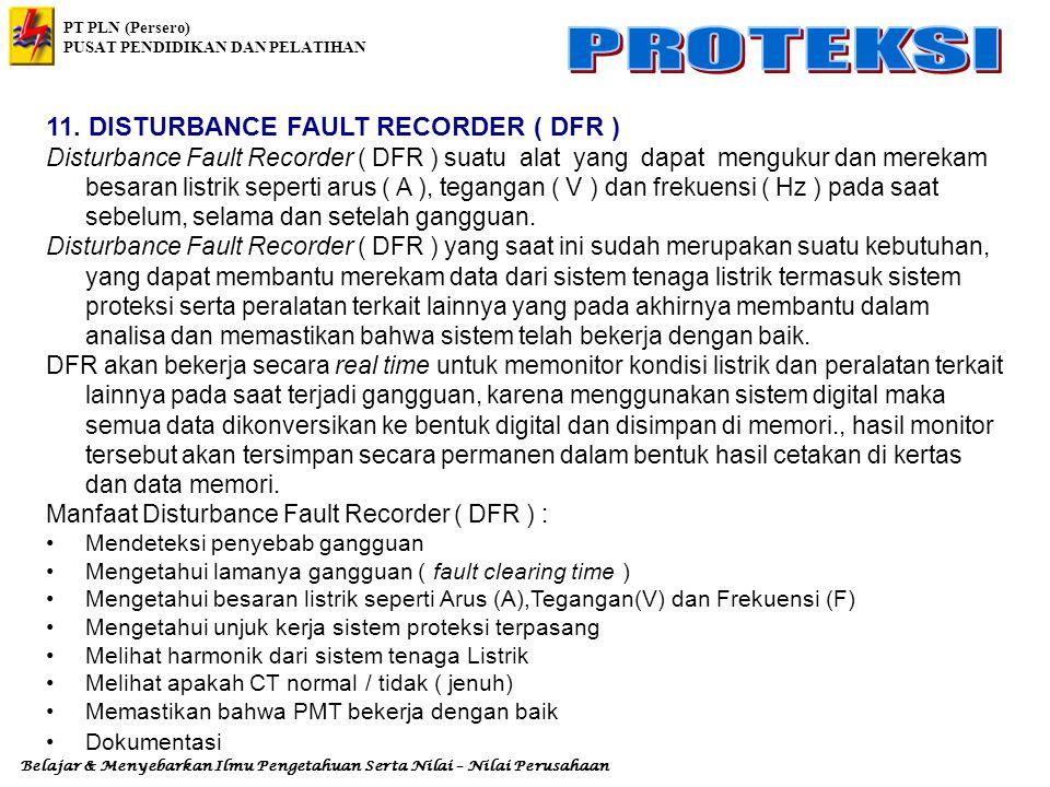 11. DISTURBANCE FAULT RECORDER ( DFR )