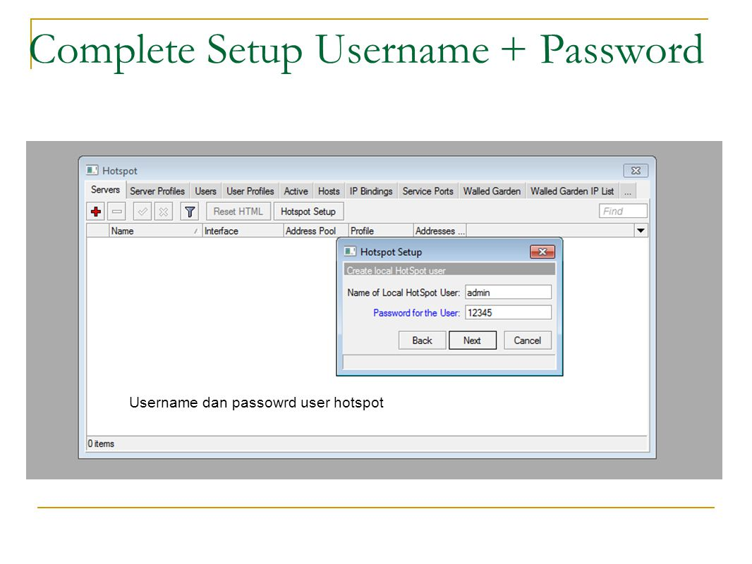 Complete Setup Username + Password