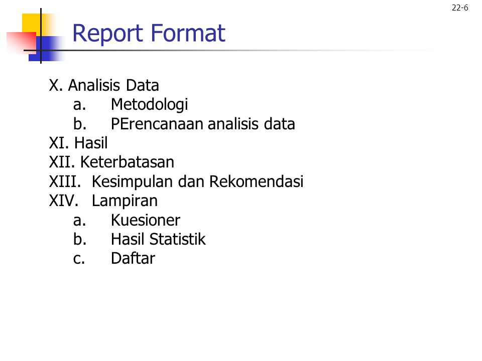 Report Format X. Analisis Data Metodologi PErencanaan analisis data