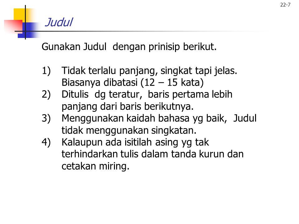 Judul Gunakan Judul dengan prinisip berikut.