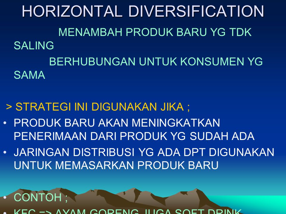 HORIZONTAL DIVERSIFICATION