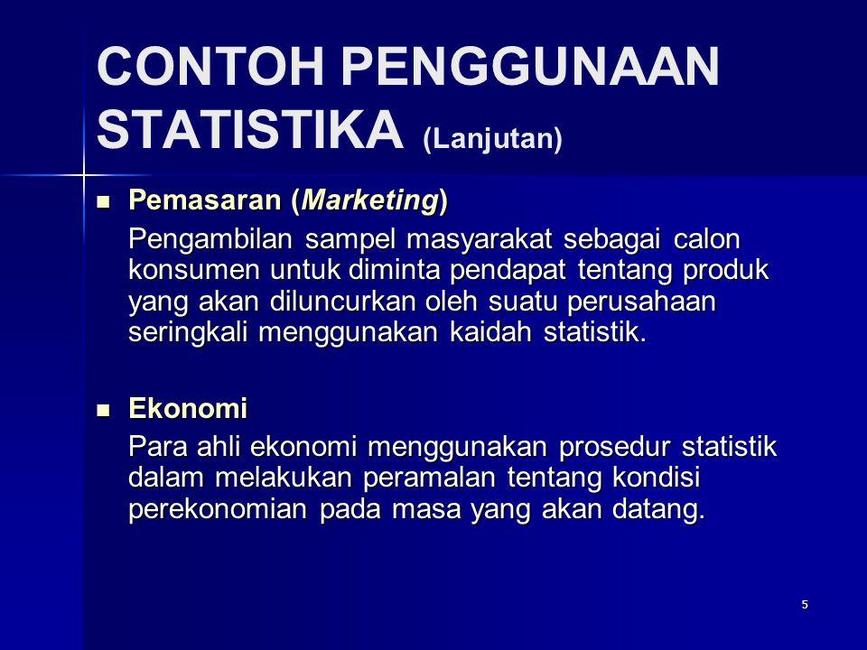 CONTOH PENGGUNAAN STATISTIKA (Lanjutan)