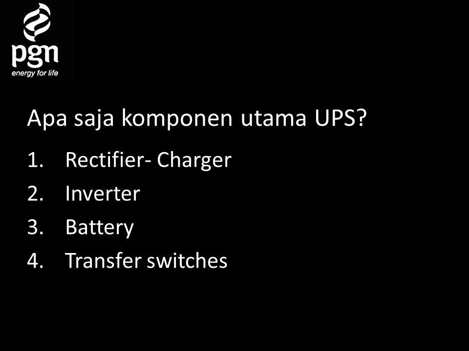 Apa saja komponen utama UPS