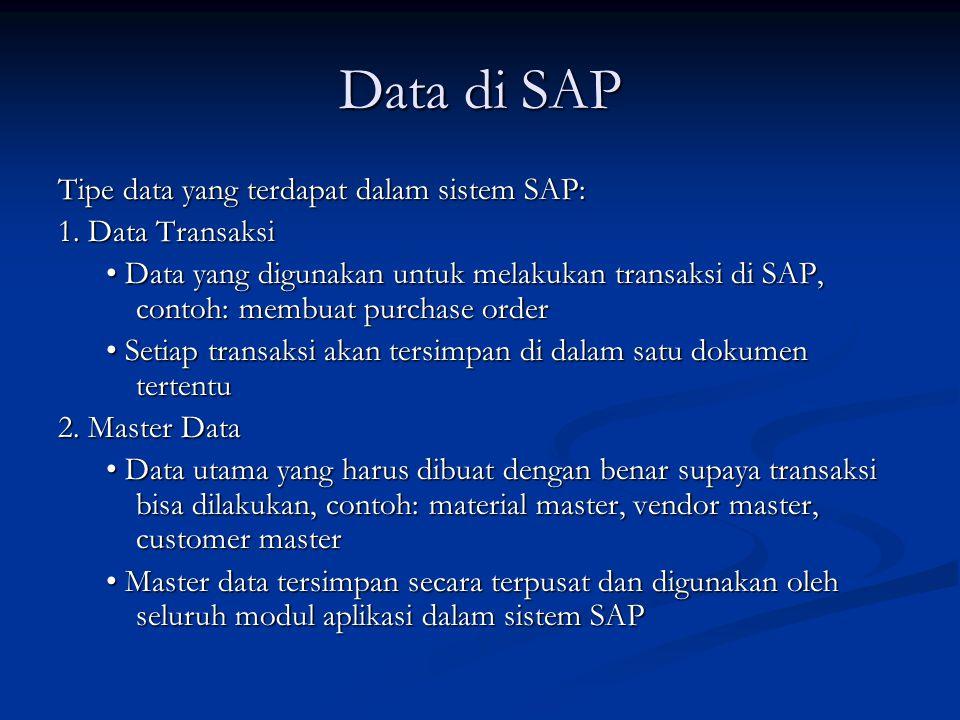 Data di SAP Tipe data yang terdapat dalam sistem SAP: