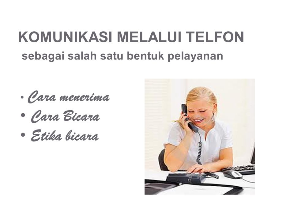 KOMUNIKASI MELALUI TELFON sebagai salah satu bentuk pelayanan