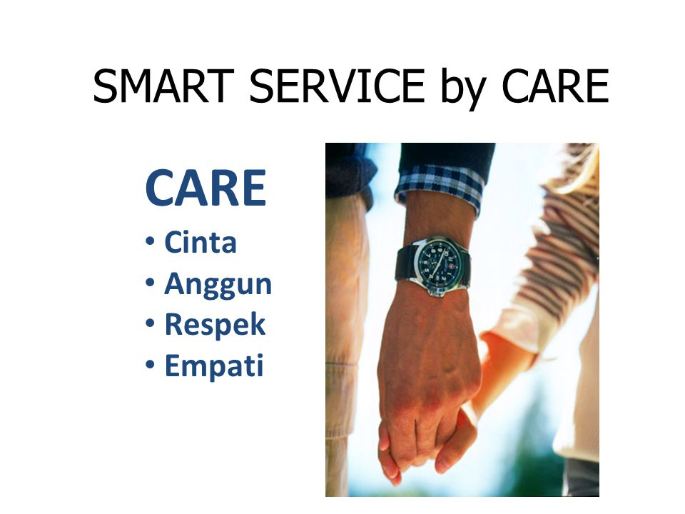 SMART SERVICE by CARE CARE Cinta Anggun Respek Empati
