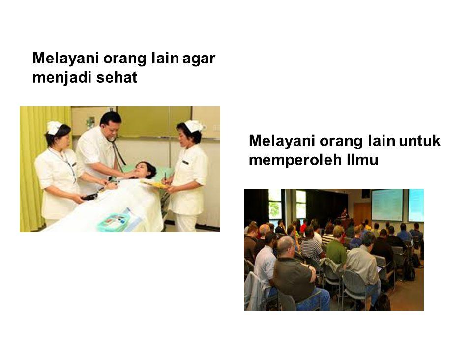 Melayani orang lain agar menjadi sehat