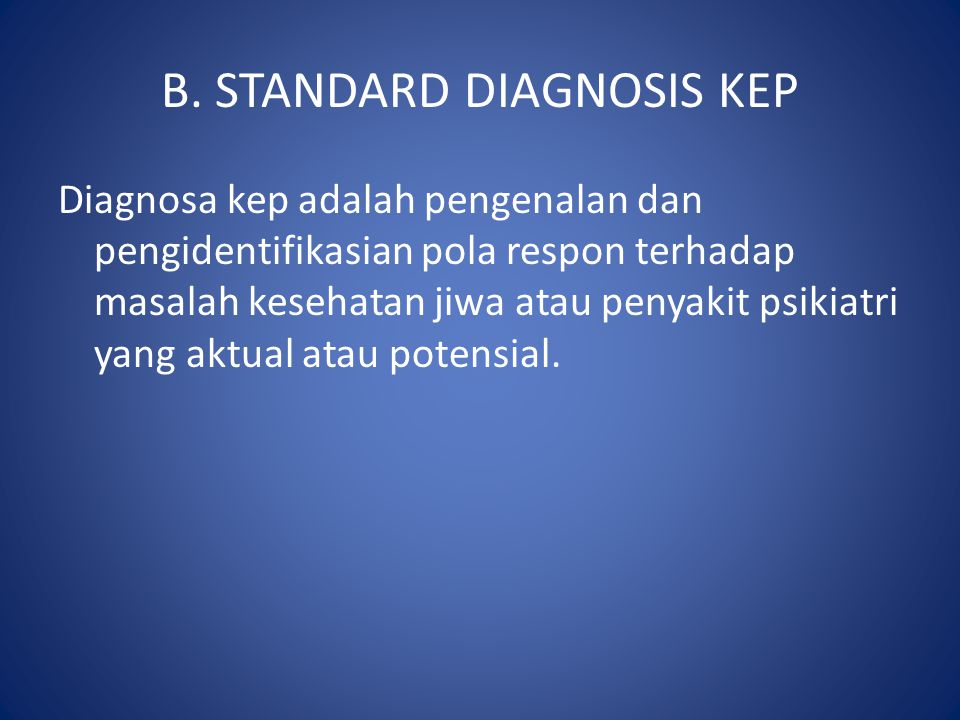 B. STANDARD DIAGNOSIS KEP