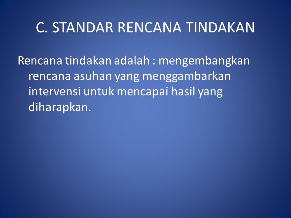 C. STANDAR RENCANA TINDAKAN